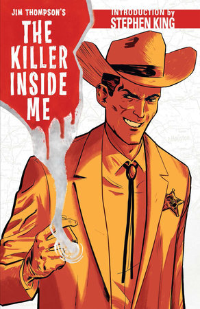 Jim Thompson's The Killer Inside Me by Jim Thompson