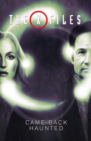 The X-Files, Vol. 2: Came Back Haunted by Joe Harris