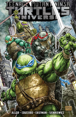 Teenage Mutant Ninja Turtles Universe, Vol. 1: The War to Come by Kevin Eastman, Tom Waltz and Paul Allor