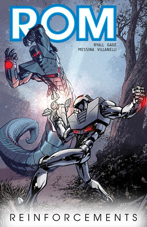 Rom, Vol. 2: Reinforcements by Christos Gage and Chris Ryall