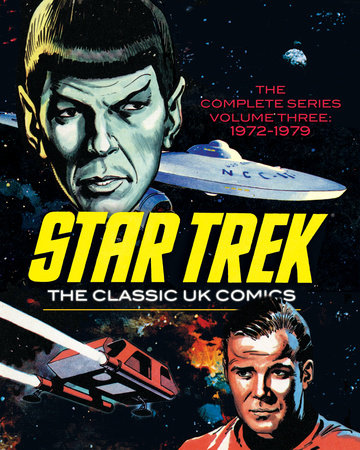 Star Trek: The Classic UK Comics Volume 3