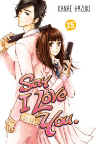 Say I Love You. 15