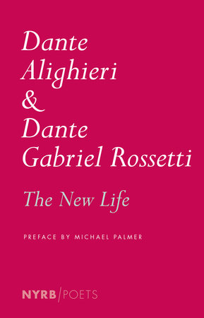 The New Life by Dante Alighieri
