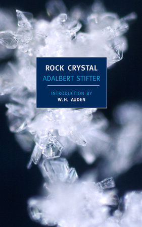 Rock Crystal by Adalbert Stifter