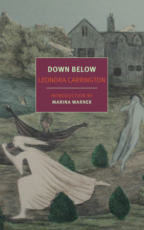 Down Below by Leonora Carrington