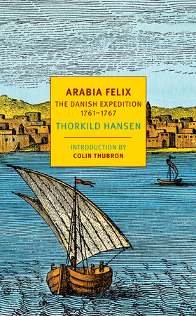Arabia Felix by Thorkild Hansen