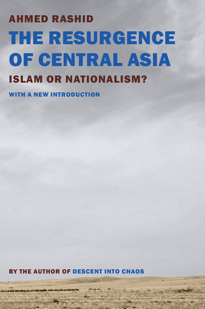 The Resurgence of Central Asia