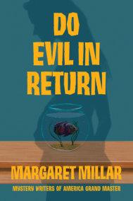 Do Evil in Return