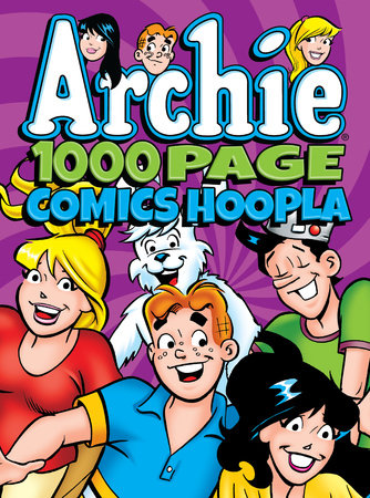 Archie Comics 1000 Page Comics Hoopla by Archie Superstars