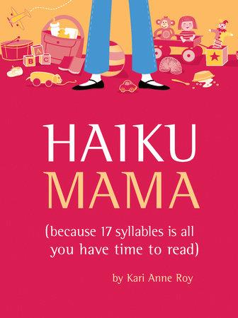 Haiku Mama