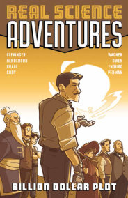 Atomic Robo Presents Real Science Adventures: Billion Dollar Plot