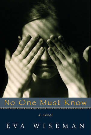 No One Must Know by Eva Wiseman