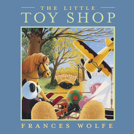 The Little Toy Shop by Frances Wolfe