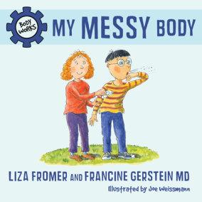My Messy Body