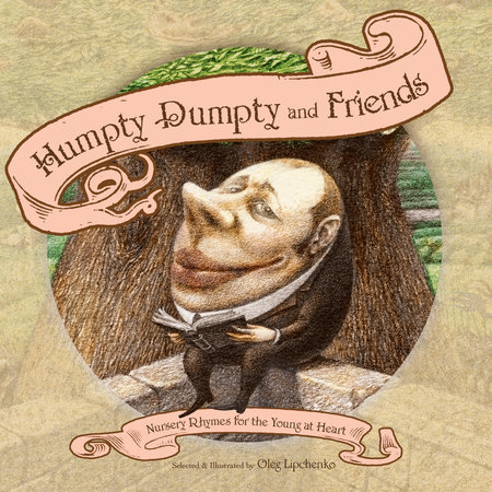 Humpty Dumpty and Friends by