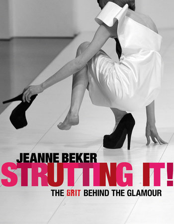 Strutting It! by Jeanne Beker