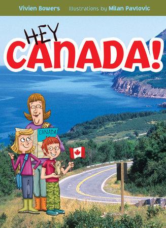 Hey Canada!