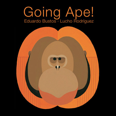 Going Ape! by Eduardo Bustos