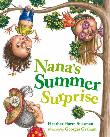 Nana's Summer Surprise by Heather Hartt-Sussman