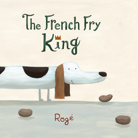 The French Fry King by Roge
