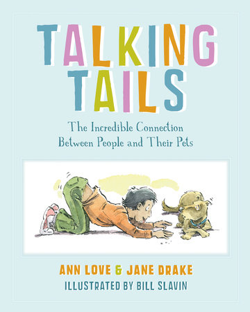Talking Tails by Ann Love and Jane Drake