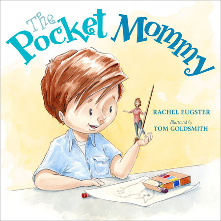 The Pocket Mommy by Rachel Eugster