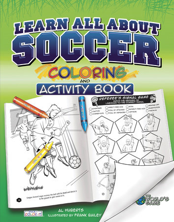 Learn All About Soccer by Al Huberts