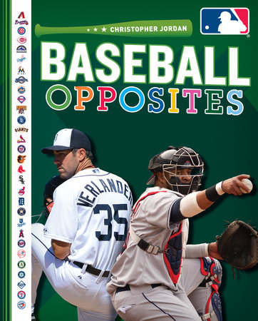 Baseball Opposites by Christopher Jordan