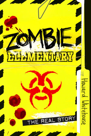 Zombie Elementary by Howard Whitehouse