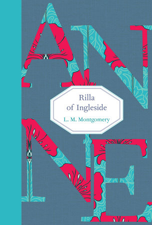 Rilla of Ingleside by L.M. Montgomery