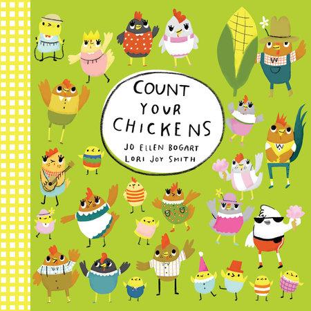 Count Your Chickens by Jo Ellen Bogart
