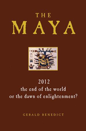The Maya by Gerald Benedict