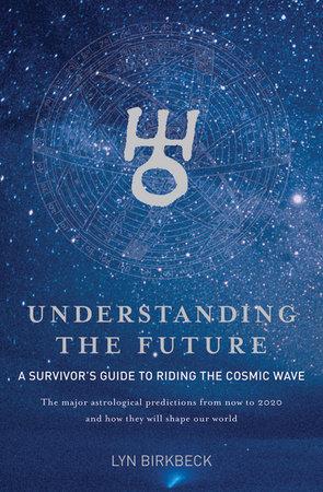 Understanding the Future by Lyn Birkbeck