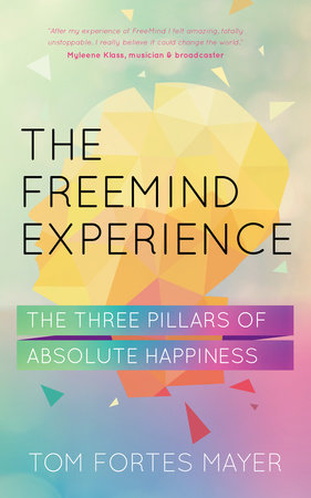 The Freemind Experience by Tom Mayer Fortes