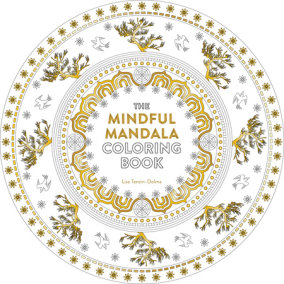 The Mindful Mandala Coloring Book