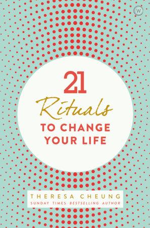 21 Life Changing Rituals