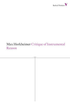 Critique of Instrumental Reason