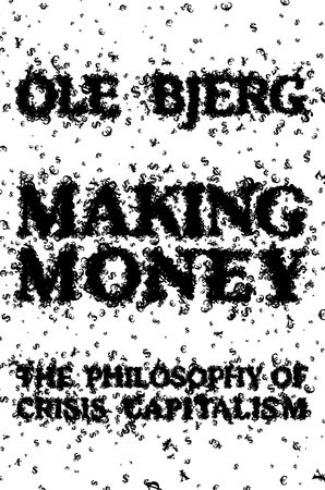 Making Money by Ole Bjerg
