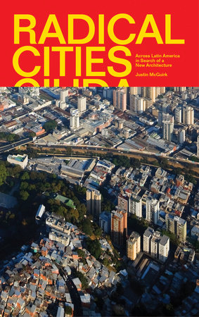 Radical Cities by Justin McGuirk
