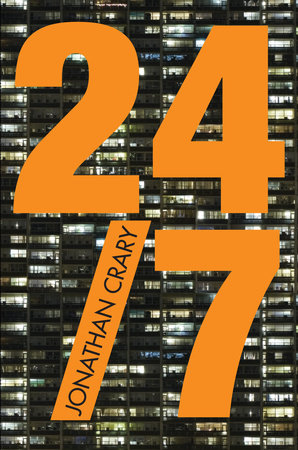 24/7 by Jonathan Crary