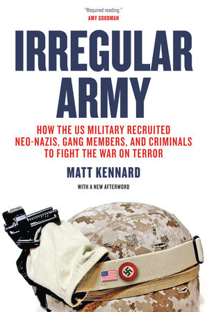 Irregular Army by Matt Kennard