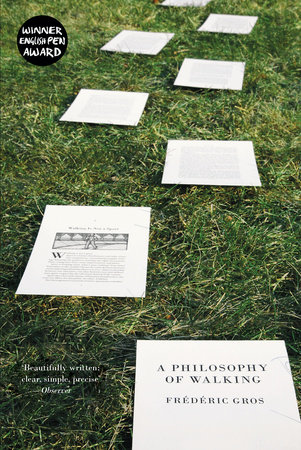 A Philosophy of Walking by Frederic Gros