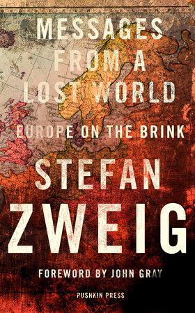 Messages from a Lost World by Stefan Zweig