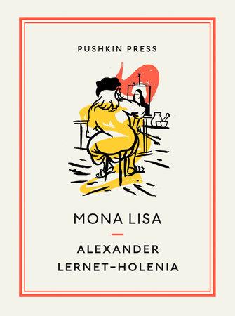 Mona Lisa by Alexander Lernet-Holenia