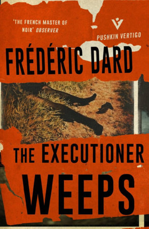 The Executioner Weeps by Frédéric Dard