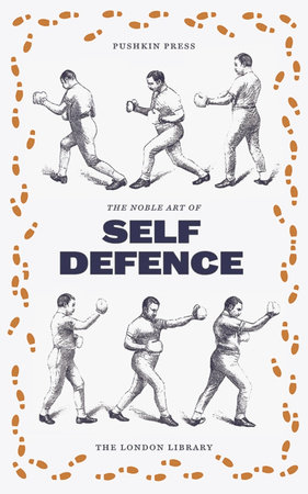 The Noble English Art of Self-Defence by Ned Donnelly