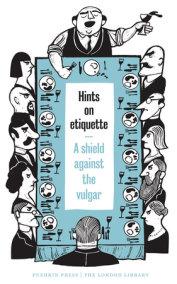 Hints on Etiquette