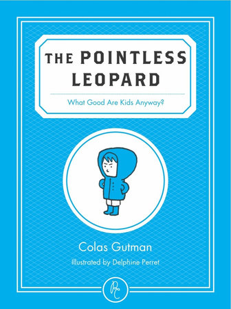 The Pointless Leopard by Colas Gutman