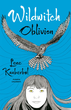 Wildwitch: Oblivion by Lene Kaaberbol