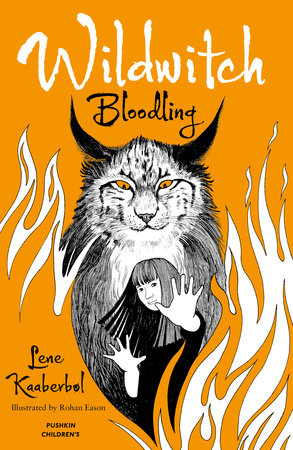 Wildwitch: Bloodling by Lene Kaaberbol